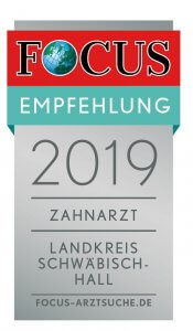 Nyström Focus Regiosiegel Schwäbisch Hall Zahnarzt Empfehlung